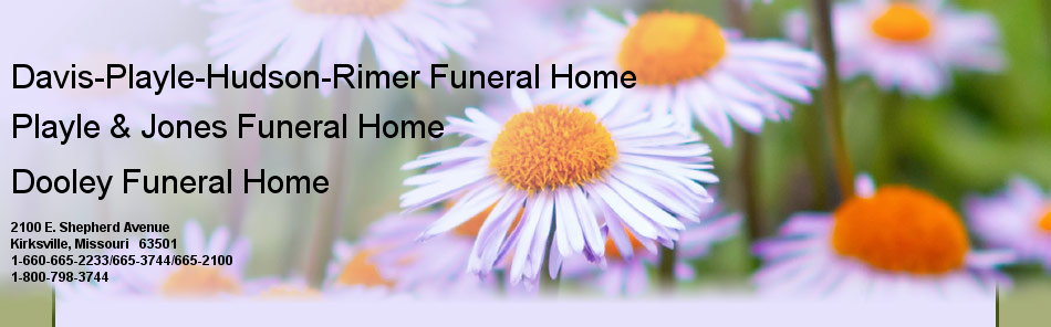 Davis-Playle-Hudson-Rimer/ Dooley/ Playle & Jones Family Funeral Homes